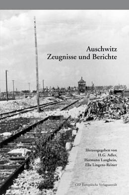 Abbildung von Adler / Langbein / Lingens-Rainer | Auschwitz | 6. Auflage | 2014 | Zeugnisse und Berichte. Mit ei...