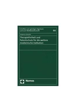 Abbildung von Schacht | Therapiefreiheit und Patentschutz für die weitere medizinische Indikation | 2014