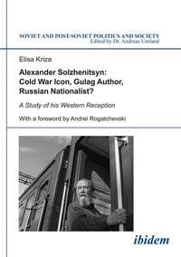 Abbildung von Kriza | Alexander Solzhenitsyn: Cold War Icon, Gulag Author, Russian Nationalist? | 2014