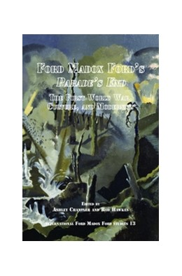 Abbildung von Ford Madox Ford's <i>Parade's End</i> | 2014 | The First World War, Culture, ... | 13