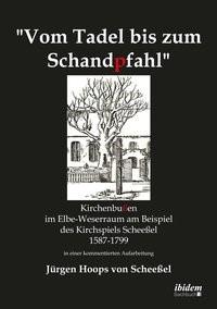 Abbildung von Hoops von Scheeßel | Vom Tadel bis zum Schandpfahl | 2014