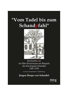Abbildung von Hoops von Scheeßel   Vom Tadel bis zum Schandpfahl   2014   Kirchenbußen im Elbe-Weserraum...