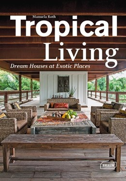 Abbildung von Roth   Tropical Living   1. Auflage   2014   beck-shop.de