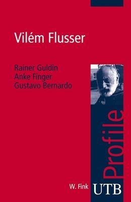 Abbildung von Guldin / Finger / Bernardo   Vilém Flusser   Aufl.   2009