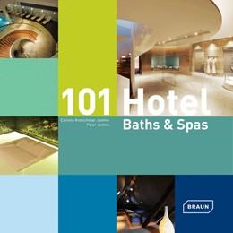 Abbildung von Kretschmar-Joehnk / Joehnk | 101 Hotel Baths & Spas | 1. Auflage | 2014 | beck-shop.de
