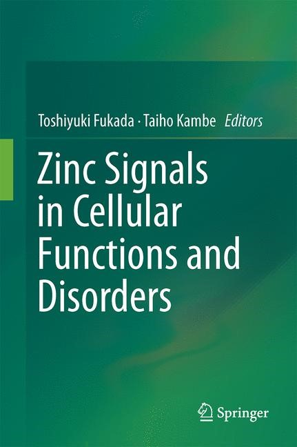 Abbildung von Fukada / Kambe   Zinc Signals in Cellular Functions and Disorders   2014