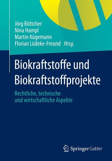 Abbildung von Böttcher / Hampl / Kügemann / Lüdeke-Freund | Biokraftstoffe und Biokraftstoffprojekte | 2014 | 2014
