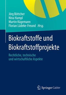 Abbildung von Böttcher / Hampl / Kügemann / Lüdeke-Freund   Biokraftstoffe und Biokraftstoffprojekte   2014   2014   Rechtliche, technische und wir...