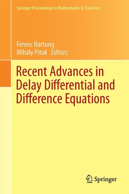 Abbildung von Hartung / Pituk | Recent Advances in Delay Differential and Difference Equations | 2014
