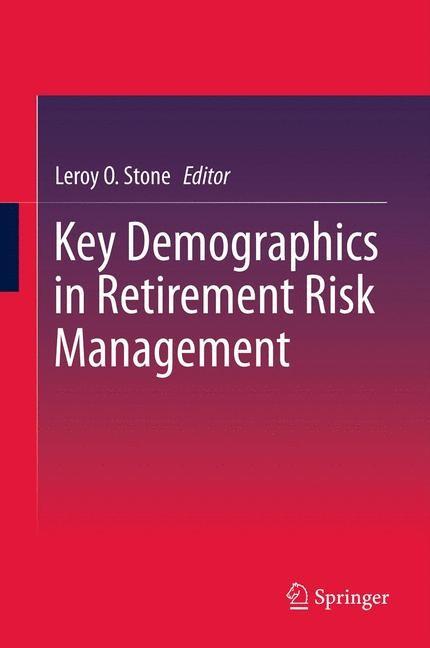Abbildung von Stone   Key Demographics in Retirement Risk Management   2014