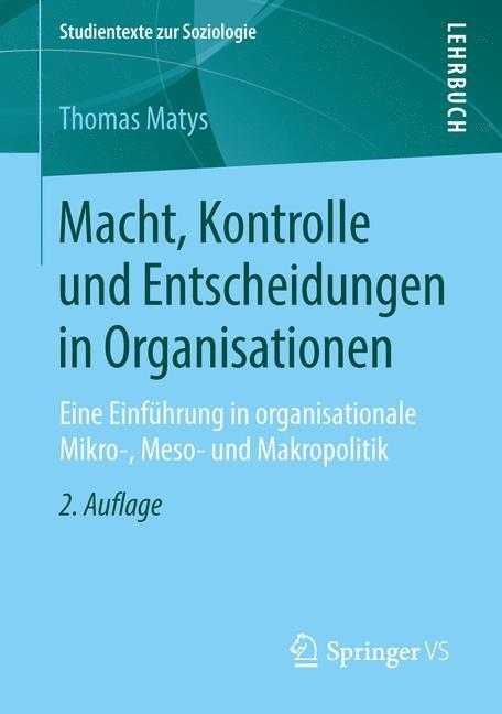 Abbildung von Matys | Macht, Kontrolle und Entscheidungen in Organisationen | 2014