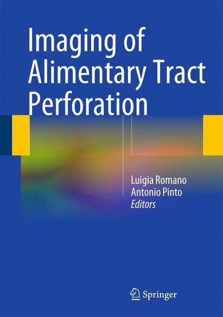 Abbildung von Romano / Pinto   Imaging of Alimentary Tract Perforation   2014