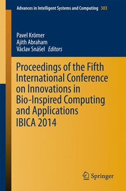 Abbildung von Abraham / Kömer / Snášel | Proceedings of the Fifth International Conference on Innovations in Bio-Inspired Computing and Applications IBICA 2014 | 2014 | 303