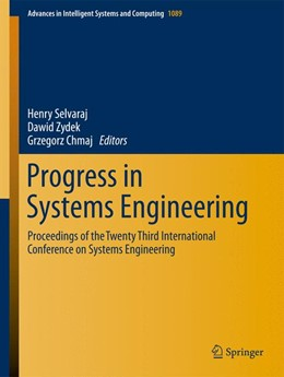 Abbildung von Selvaraj / Zydek | Progress in Systems Engineering | 1. Auflage | 2014 | 366 | beck-shop.de