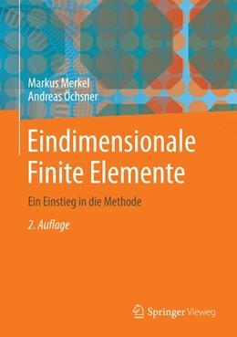 Abbildung von Merkel / Öchsner | Eindimensionale Finite Elemente | 2015 | Ein Einstieg in die Methode