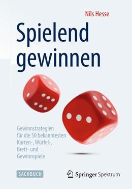 Abbildung von Hesse | Spielend gewinnen | 2014 | 2014 | Gewinnstrategien für die 50 be...