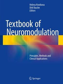 Abbildung von Knotkova / Rasche | Textbook of Neuromodulation | 2014 | Principles, Methods and Clinic...