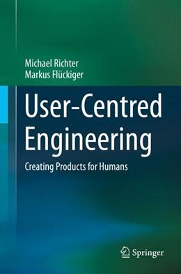 Abbildung von Richter / Flückiger   User-Centred Engineering   2014   Creating Products for Humans