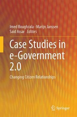 Abbildung von Boughzala / Janssen / Assar | Case Studies in e-Government 2.0 | 2014