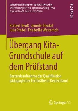 Abbildung von Neuß / Henkel / Pradel | Übergang Kita-Grundschule auf dem Prüfstand | 2014 | Bestandsaufnahme der Qualifika...