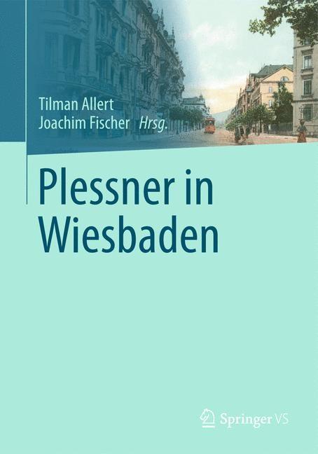 Abbildung von Allert / Fischer   Plessner in Wiesbaden   2014