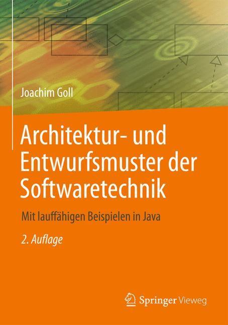Abbildung von Goll   Architektur- und Entwurfsmuster der Softwaretechnik    2., aktualisierte Auflage   2014