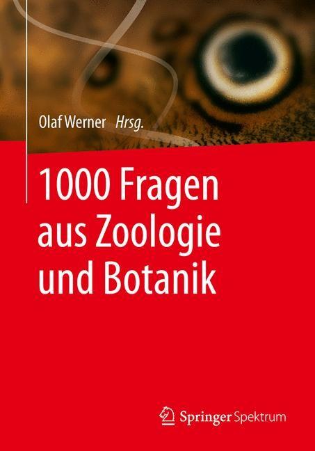 Abbildung von Werner | 1000 Fragen aus Zoologie und Botanik | 2014