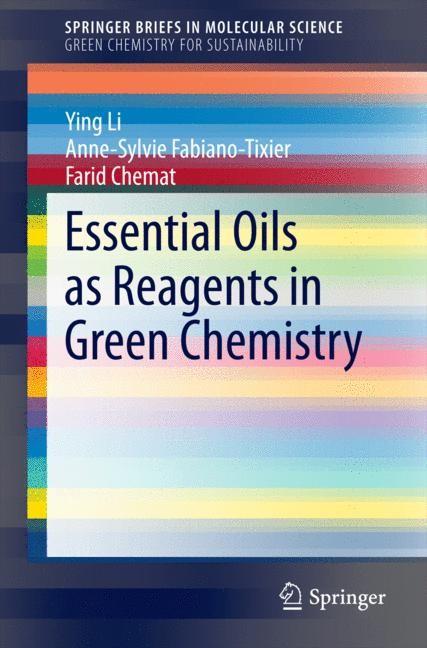 Abbildung von Li / Fabiano-Tixier / Chemat | Essential Oils as Reagents in Green Chemistry | 2014