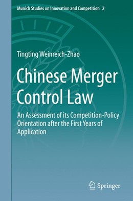 Abbildung von Weinreich-Zhao | Chinese Merger Control Law | 2014 | An Assessment of its Competiti... | 2
