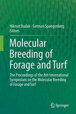 Abbildung von Budak / Spangenberg | Molecular Breeding of Forage and Turf | 2015 | The Proceedings of the 8th Int...