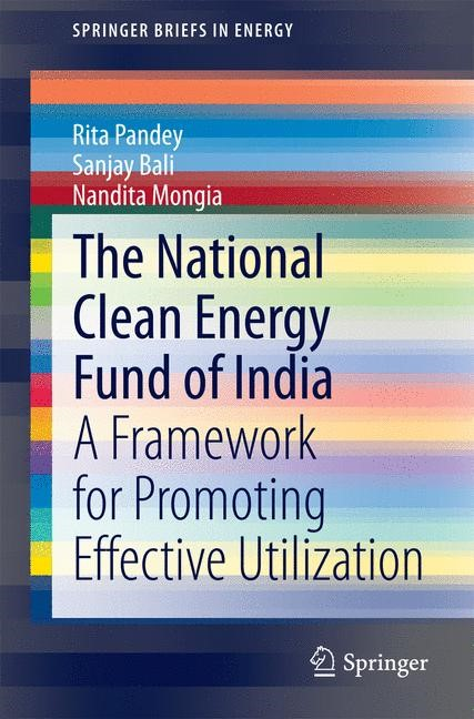 Abbildung von Pandey / Bali / Mongia | The National Clean Energy Fund of India | 2014