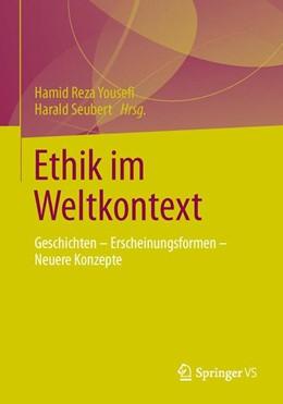Abbildung von Yousefi / Seubert | Ethik im Weltkontext | 2014 | Geschichten - Erscheinungsform...