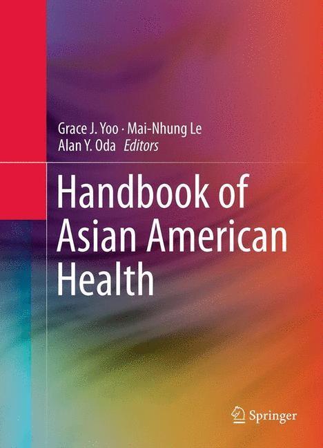 Abbildung von Yoo / Le / Oda | Handbook of Asian American Health | 2014