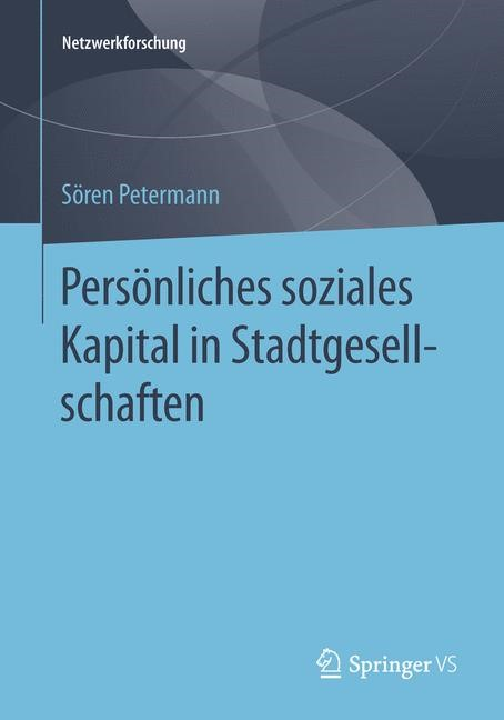 Abbildung von Petermann   Persönliches soziales Kapital in Stadtgesellschaften   2014