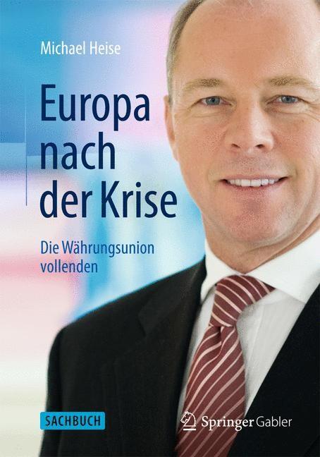 Abbildung von Heise | Europa nach der Krise | 2014