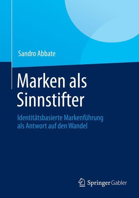 Marken als Sinnstifter | Abbate | 2014, 2014 | Buch (Cover)