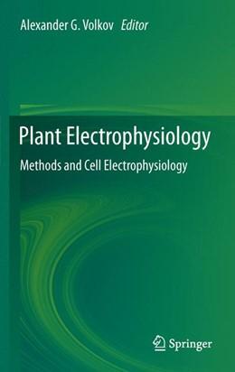 Abbildung von Volkov   Plant Electrophysiology   2014   Methods and Cell Electrophysio...