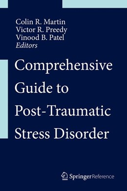 Abbildung von Martin / Preedy / Patel | Comprehensive Guide to Post-Traumatic Stress Disorders | 1st ed. 2016 | 2016