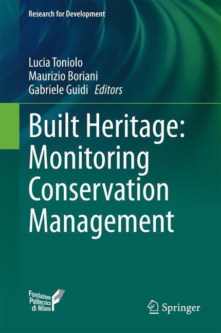 Abbildung von Toniolo / Boriani / Guidi   Built Heritage: Monitoring Conservation Management   2014