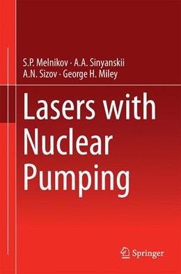 Abbildung von Melnikov / Sinyanskii / Sizov | Lasers with Nuclear Pumping | 2014