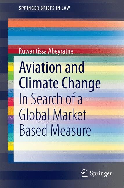 Aviation and Climate Change | Abeyratne, 2014 | Buch (Cover)