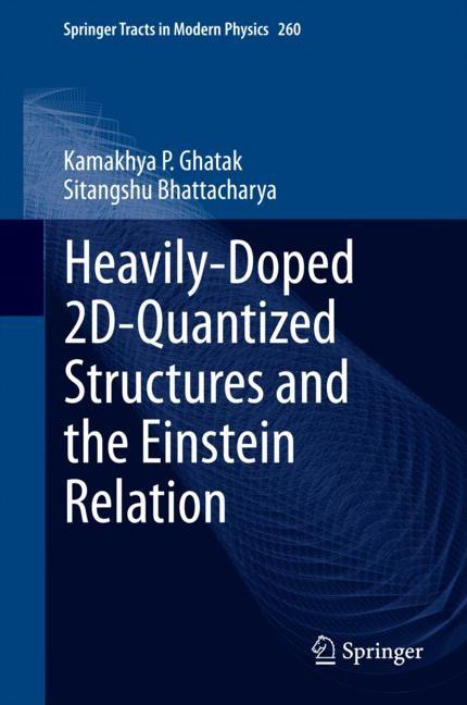 Abbildung von Ghatak / Bhattacharya   Heavily-Doped 2D-Quantized Structures and the Einstein Relation   2014