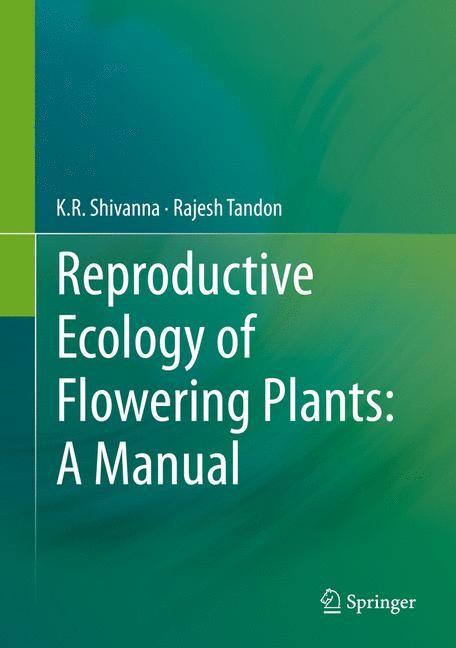 Abbildung von Shivanna / Tandon | Reproductive Ecology of Flowering Plants: A Manual | 2014