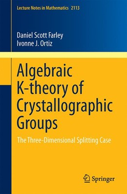 Abbildung von Farley / Ortiz | Algebraic K-theory of Crystallographic Groups | 2014 | The Three-Dimensional Splittin... | 2113
