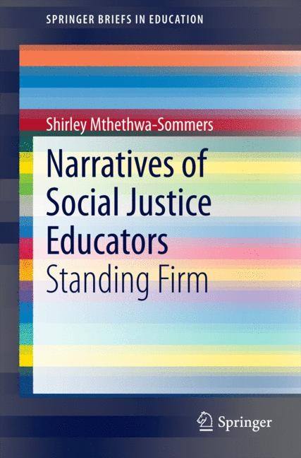 Narratives of Social Justice Educators | Mthethwa-Sommers, 2014 | Buch (Cover)