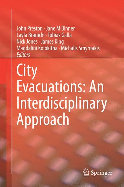 Abbildung von Preston / Binner / Branicki / Galla / Jones / King / Kolokitha / Smyrnakis | City Evacuations: An Interdisciplinary Approach | 2014