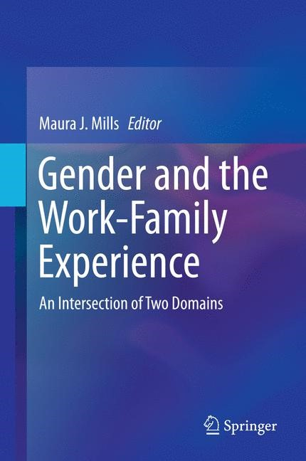 Abbildung von Mills | Gender and the Work-Family Experience | 2014