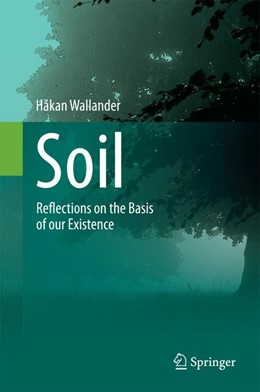 Abbildung von Wallander | Soil | 2014 | Reflections on the Basis of ou...