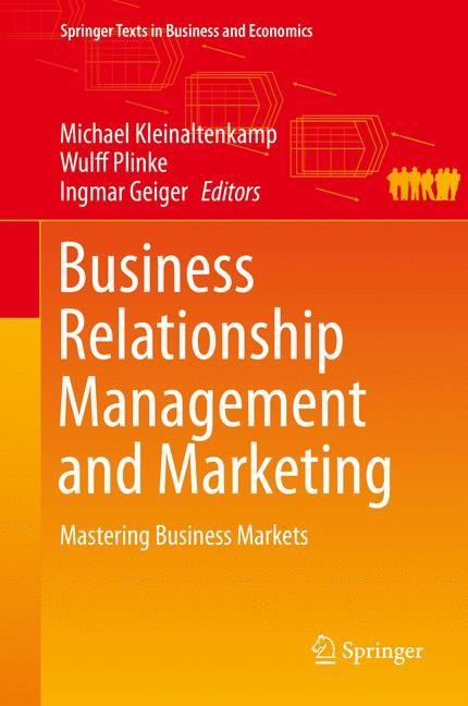 Abbildung von Kleinaltenkamp / Plinke / Geiger   Business Relationship Management and Marketing   2014