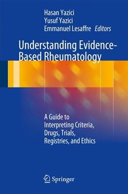 Abbildung von Yazici / Lesaffre   Understanding Evidence-Based Rheumatology   2014   A Guide to Interpreting Criter...